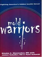 Mold Warriors by Dr. R. Shoemaker